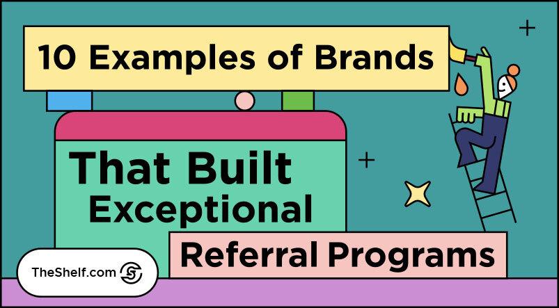 Colorful Line Illustration of 10 Brands That Have Built Exceptional Referral Program(2)