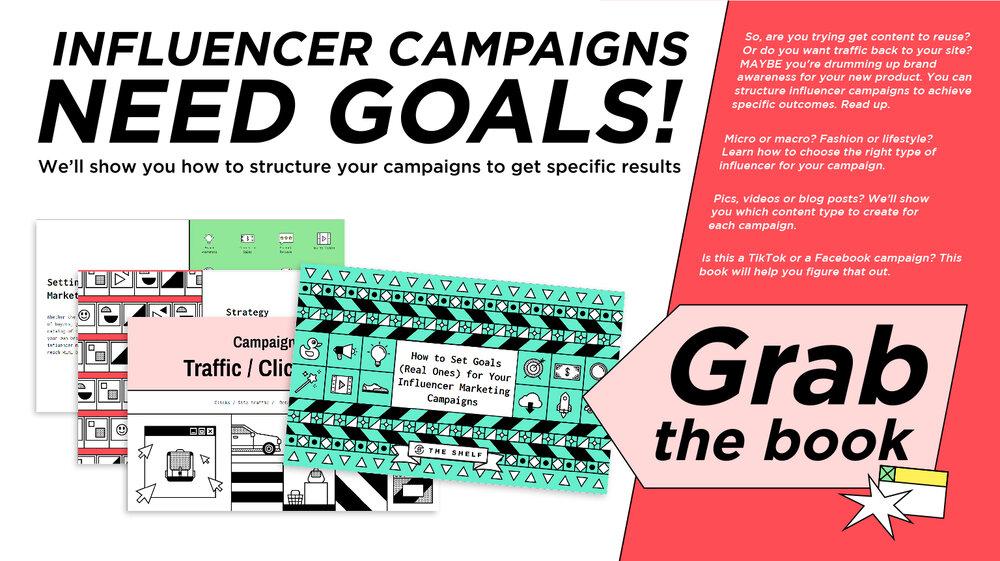 Influencer Campaigns Need Goals - CTA